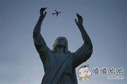 耶稣,你是在和飞机玩耍吗?