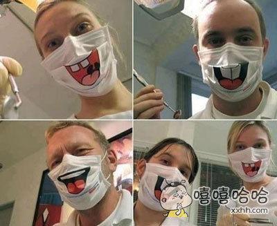 去看牙医,结果牙医告诉我为了缓解病人的紧张情绪,医院买了一批全新的口罩。瞬间整个画风都变了,拔牙的时候对着这样的脸笑出来了怎么办!!更紧张了好吗!